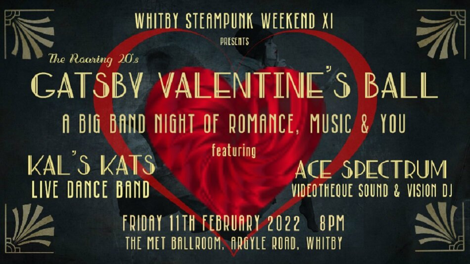 Whitby Steampunk | Gatsby Valentines Ball | The Met Ballroom Whitby