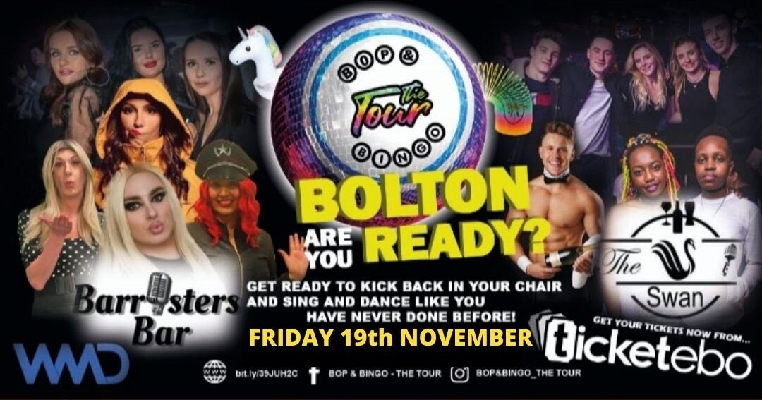 Bop & Bingo - The Tour   The Swan and Barristers   Bolton