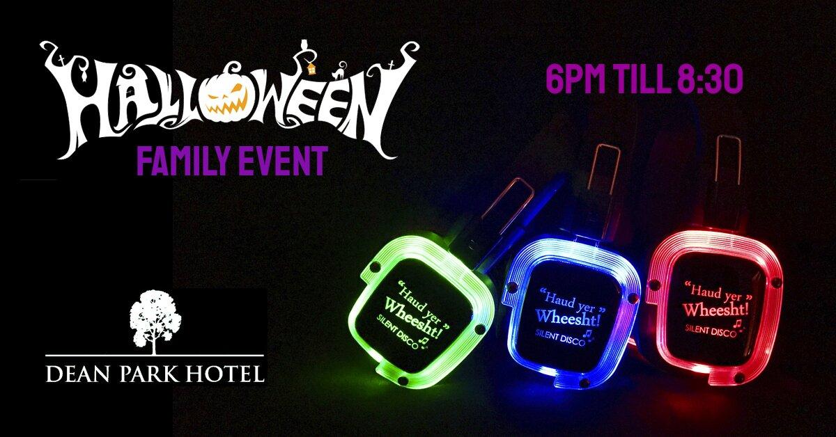 Dean Park Hotel | Haud Yer Wheesht HALLOWEEN Family Evening Event