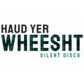 Duchess of Kirkcaldy   Haud Yer Wheesht Silent Disco Party Night