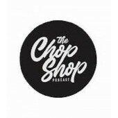 Chopshop Podcast Live Show