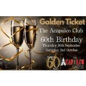 The Acca   Birthday Weekend Golden Ticket